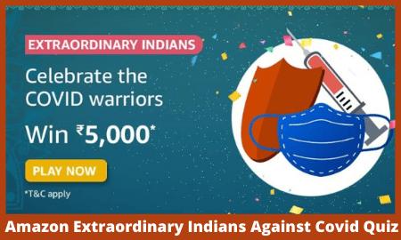Amazon Extraordinary Indians Against Covid Quiz